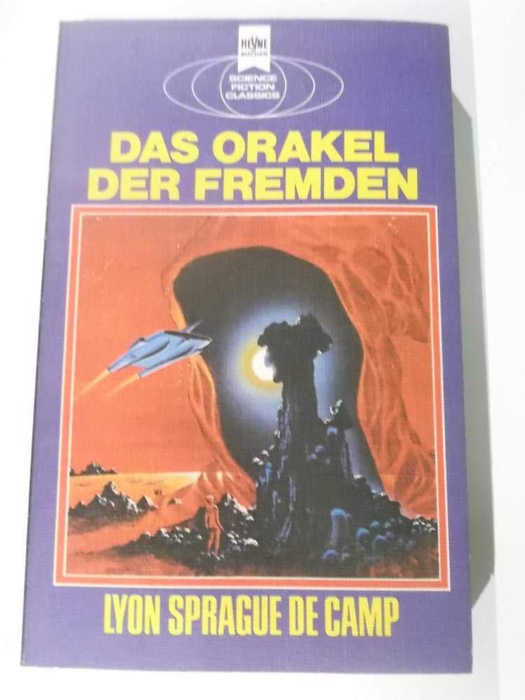 Lyon Sprague de Camp - Das Orakel der Fremden. SF-Roman