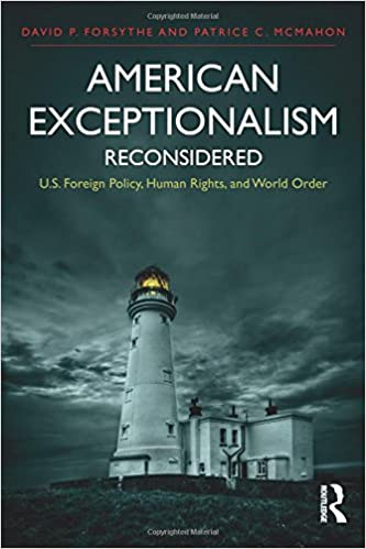 American Exceptionalism Reconsidered: U.S. Foreign Policy, Human Rights, and World Order (International Studies Intensives) cover