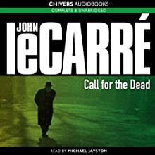 Call for the Dead Audiobook by John le Carré Narrated by Michael Jayston