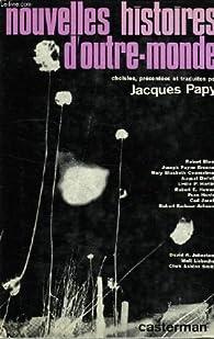Nouvelles histoires d'outre-tombe choisies et traduites par Jacques Papy par Jacques Papy
