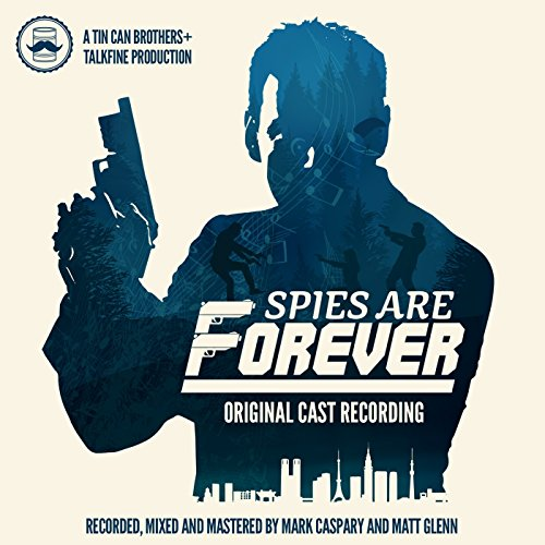 Spies Are Forever (Original Cast Recording) ()