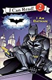 Dark Knight: I Am Batman, The (I Can Read: Level 2)