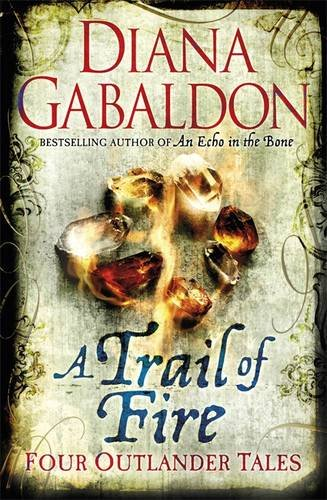 A Trail of Fire - Book  of the Outlander