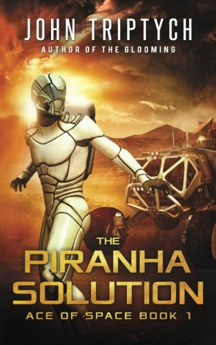 The Piranha Solution (Ace of Space) (Volume 1)