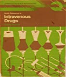 Quick Reference to Intravenous Drugs, Sager, Diane P. and Bomar, Suzanne K., 0397544111