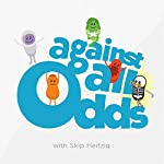 Against All Odds | Skip Heitzig