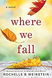 Where We Fall: A Novel