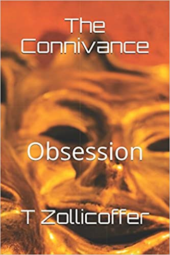 The Connivance: Obsession (Volume 1)