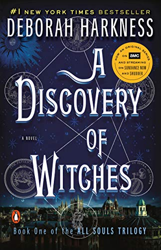 A Discovery of Witches: A Novel (All Souls Trilogy, Book 1) (Best Sci Fi Tv Shows Of All Time)