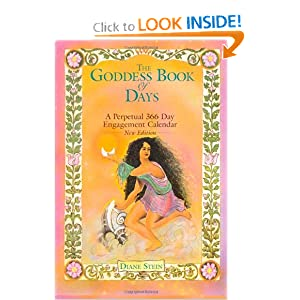 The Goddess Book of Days: A Perpetual 366 Day Engagement Calendar Diane Stein