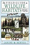 The Field Guide to Wildlife Habitats of the Eastern United States, Janine M. Benyus, 0671659081