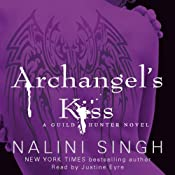 Archangel's Kiss: The Guild Hunter Series, Book 2 | Nalini Singh