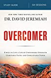 img - for Overcomer Study Guide: Live a Life of Unstoppable Strength, Unmovable Faith, and Unbelievable Power book / textbook / text book
