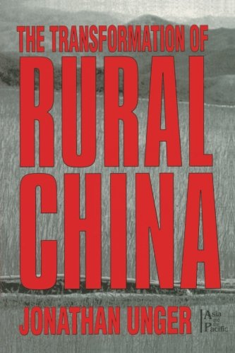 The Transformation of Rural China (Asia and the Pacific)
