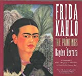 Frida Kahlo : The Paintings, Herrera, Hayden, 0060166991