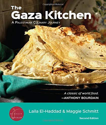 The Gaza Kitchen: A Palestinian Culinary - Olive El