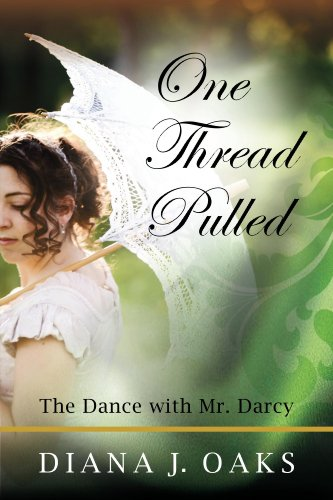 One thread pulled the dance with mr darcy kindle edition by one thread pulled the dance with mr darcy by oaks diana j fandeluxe Gallery