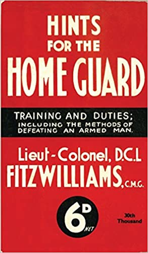 Amazon Hints For The Home Guard 1940 Training And Duties