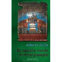 El Camión Verde y otros pasajes (Spanish Edition)