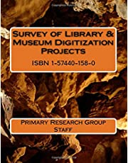 Survey of Library & Museum Digitization Projects