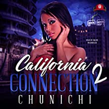 California Connection 2 Audiobook by  Chunichi Narrated by  iiKane