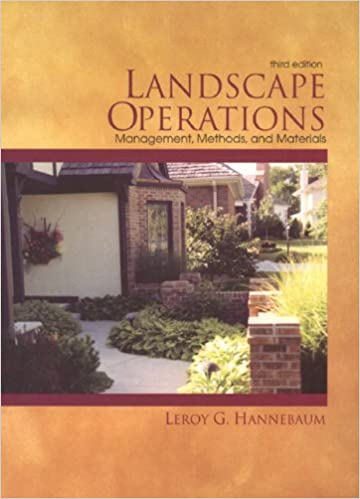Landscape Operations Management Methods And Materials 3rd Edition