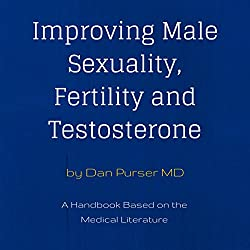 Improving Male Sexuality, Fertility and Testosterone