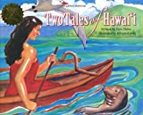 Two Tales of Hawaii, Terry Pierce, 0896109232