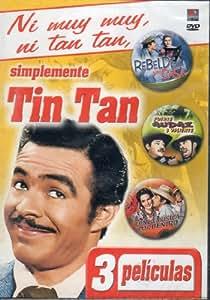 Ni Muy Muy, Ni Tan Tan, Simplemente Tan Tan