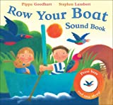 Row Your Boat Sound Book, Pippa Goodhart, 140522553X