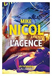 L'agence, Nicol, Mike