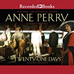 Twenty-One Days | Anne Perry