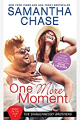 One More Moment (Shaughnessy Brothers: Band on the Run Book 3) Kindle Edition