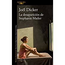 La desaparición de Stephanie Mailer / The Disappearance of Stephanie Mailer (Spanish Edition)