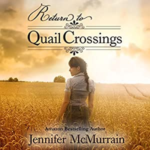 Return to Quail Crossings Audiobook
