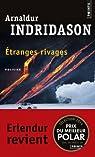 Etranges Rivages par Indriðason