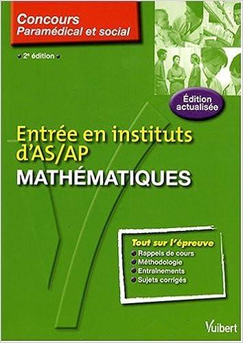 Livre gratuits en ligne Mathématiques : Entrée en institut d'AS/AP epub pdf