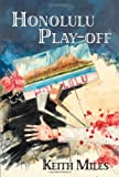 Honolulu Play-Off, Keith Miles, 1590580710