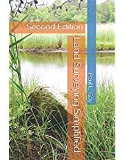 Land Surveying Simplified: Second Edition