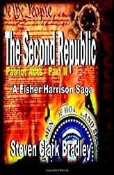 Second Republic: Patriot Acts Series