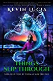 img - for Things Slip Through book / textbook / text book