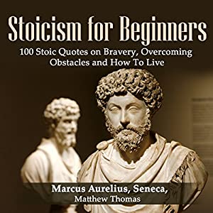 Stoicism for Beginners Hörbuch