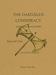 The Daedàlus Conspiracy: A Detective Novel of 1929 (The Cyrus Skeen Detective Series Book 3)