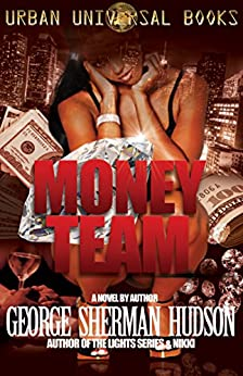 Money Team by [Hudson, George Sherman]