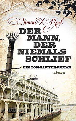 Der Mann Der Niemals Schlief  Ein Tom Sawyer Roman