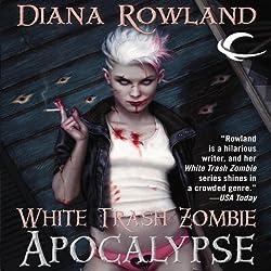 White Trash Zombie Apocalypse