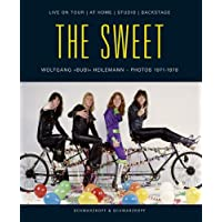 The Sweet. Live On Tour/At Home/Studio/Backstage