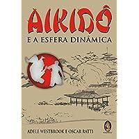 Aikido E A Esfera Dinamica