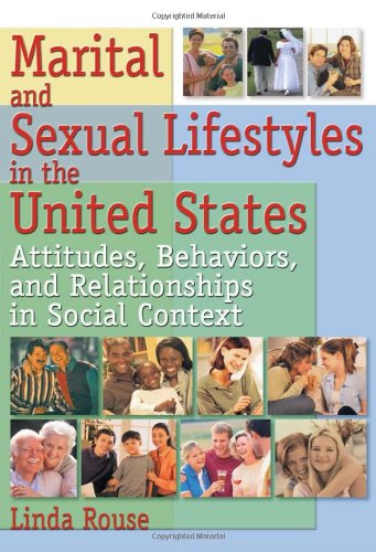 Marital and Sexual Lifestyles in the United States: Attitudes, Behaviors, and Relationships in Social Context (Haworth M