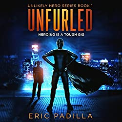 Unfurled: Heroing Is a Tough Gig